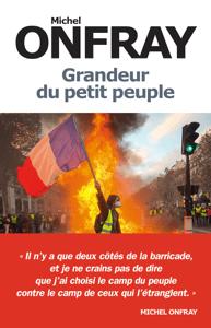 Grandeur du petit peuple - Michel Onfray pdf download