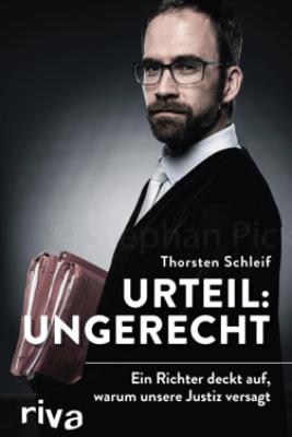 Urteil: ungerecht - Thorsten Schleif