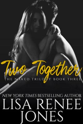 Two Together - Lisa Renee Jones