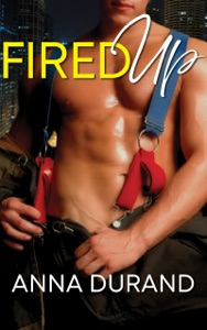 Fired Up - Anna Durand pdf download
