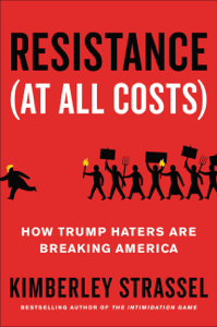 Resistance (At All Costs) - Kimberley Strassel pdf download