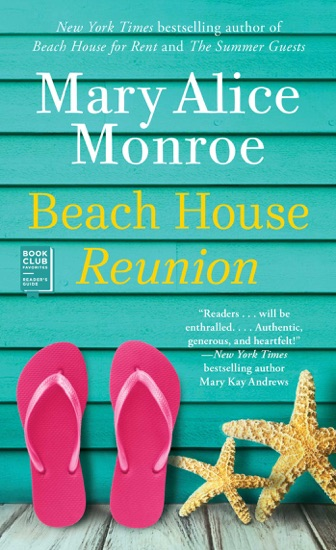 Beach House Reunion by Mary Alice Monroe PDF Download