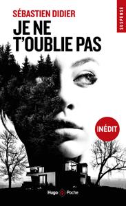 Je ne t'oublie pas - Sebastien Didier pdf download