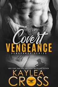 Covert Vengeance - Kaylea Cross pdf download