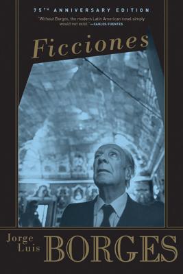 Ficciones - Jorge Luis Borges, Anthony Kerrigan & Anthony Bonner