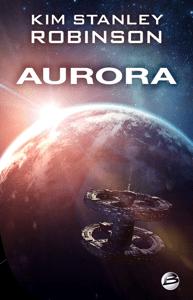 Aurora - Kim Stanley Robinson pdf download