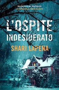 L'ospite indesiderato - Shari Lapena pdf download
