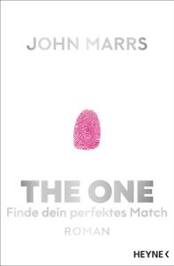 The One - Finde dein perfektes Match - John Marrs pdf download
