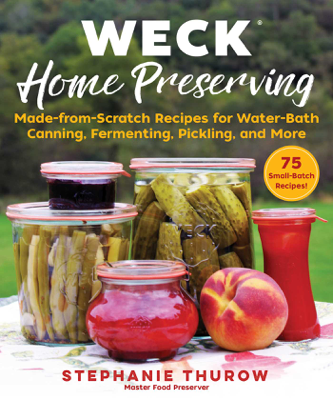 WECK Home Preserving - Stephanie Thurow pdf download