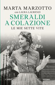 Smeraldi a colazione - Marta Marzotto pdf download