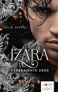 Izara 4: Verbrannte Erde - Julia Dippel pdf download
