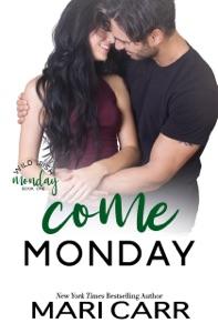 Come Monday - Mari Carr pdf download