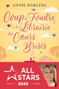 Coup de foudre à la librairie des cœurs brisés - Annie Darling pdf download