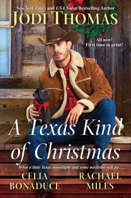 A Texas Kind of Christmas - Jodi Thomas, Celia Bonaduce & Rachael Miles pdf download