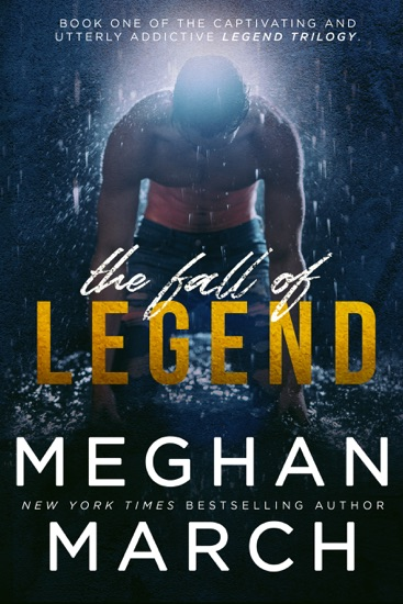 The Fall of Legend by Meghan March pdf download