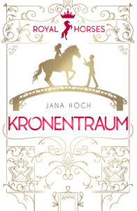 Royal Horses (2). Kronentraum - Jana Hoch pdf download
