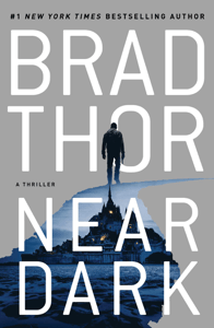 Near Dark - Brad Thor pdf download