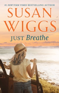Just Breathe - Susan Wiggs pdf download