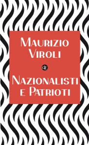 Nazionalisti e patrioti - Maurizio Viroli pdf download