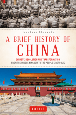 A Brief History of China - Jonathan Clements