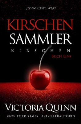Der Kirschen-Sammler - Victoria Quinn pdf download