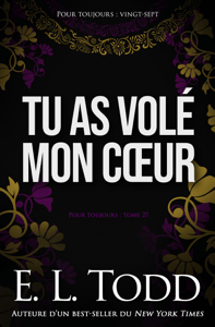 Tu as volé mon cœur - E. L. Todd pdf download