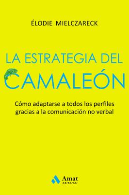 La estrategia del camaleón - Elodie Mielczareck pdf download