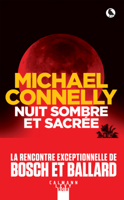 Nuit sombre et sacrée - Michael Connelly pdf download