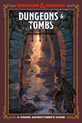 Dungeons & Tombs (Dungeons & Dragons) - Jim Zub, Stacy King, Andrew Wheeler & Official Dungeons & Dragons Licensed