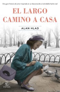 El largo camino a casa - Alan Hlad pdf download