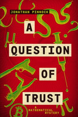 A Question of Trust - Jonathan Pinnock