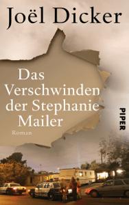 Das Verschwinden der Stephanie Mailer - Joël Dicker, Amelie Thoma & Michaela Meßner pdf download