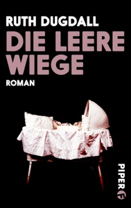 Die leere Wiege - Ruth Dugdall pdf download
