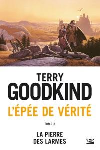 La Pierre des Larmes - Terry Goodkind pdf download