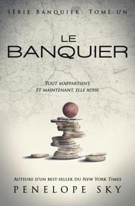 Le banquier - Penelope Sky pdf download