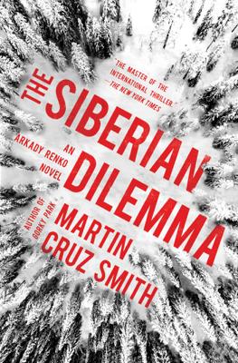 The Siberian Dilemma - Martin Cruz Smith pdf download