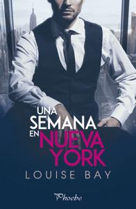 Una semana en Nueva York - Louise Bay pdf download