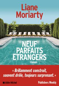 Neuf parfaits étrangers - Béatrice Taupeau & Liane Moriarty pdf download