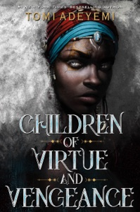 Children of Virtue and Vengeance - Tomi Adeyemi pdf download