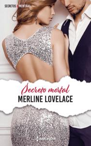 Secreto mortal - Merline Lovelace pdf download