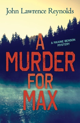A Murder for Max - John Lawrence Reynolds pdf download