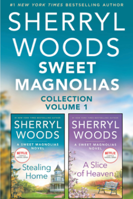 Sweet Magnolias Collection Volume 1 - Sherryl Woods