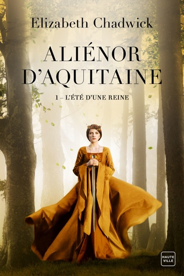 L'Été d'une reine by Elizabeth Chadwick PDF Download