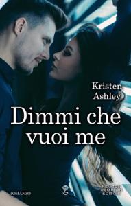 Dimmi che vuoi me - Kristen Ashley pdf download