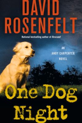 One Dog Night - David Rosenfelt