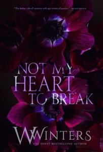 Not My Heart to Break - W. Winters pdf download
