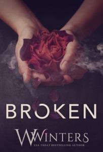 Broken: A Dark Romance - W. Winters pdf download