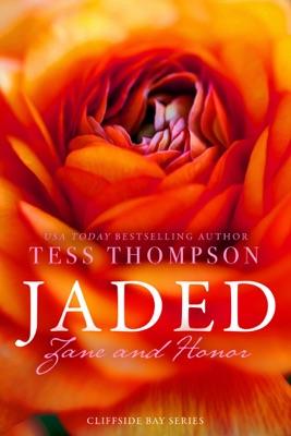 Jaded: Zane and Honor - Tess Thompson pdf download