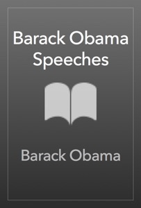 Barack Obama Speeches - Barack Obama & Ken Mondschein pdf download