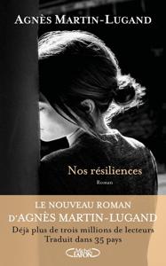 Nos résiliences - Agnès Martin-Lugand pdf download
